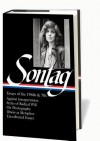 Susan Sontag: Essays of the 1960s & 70s - David Rieff, Susan Sontag