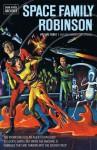 Space Family Robinson Volume 3 - Gaylord DuBois, Dan Spiegle