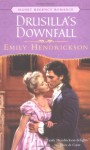 Drusilla's Downfall - Emily Hendrickson
