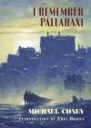 I Remember Pallahaxi - Michael G. Coney, Eric Brown