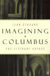 Imagining Columbus: The Literary Voyage - Ilan Stavans