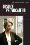 Justice Provocateur - Gray Cavender, Nancy C. Jurik