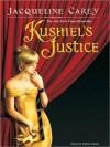 Kushiel's Justice (Imriel's Trilogy, #2) - Jacqueline Carey, Simon Vance