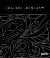 Charles Edenshaw - Daina Augaitis, Jim Hart
