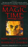 Magic Time - Marc Scott Zicree, Barbara Hambly