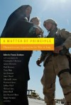 A Matter of Principle: Humanitarian Arguments for War in Iraq - Thomas Cushman, Christopher Hitchens, Norman Geras, Roger Scruton, Jeffrey Herf, José Ramos-Horta, Adam Michnik, Paul Berman, John Lloyd, Ian Buruma, Tony Blair, Mitchell Cohen, Richard Just, Ann Clwyd, Jan Narveson, Mehdi Mozaffari, Daniel Kofman, Mient Jan Faber, Jonatha