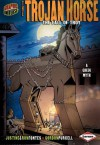 The Trojan Horse: The Fall of troy (Graphic Myths and Legends) - Ron Fontes, Justine Korman Fontes, Gordon Purcell