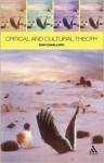 Critical and Cultural Theory - Dani Cavallaro