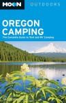Oregon Camping (Moon Handbooks) - Tom Stienstra