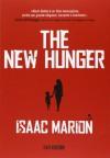 The New Hunger (Warm Bodies, #0.5) - Isaac Marion, Sabina Terziani, Alessandra Roana