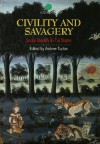 Civility and Savagery: Social Identity in Tai States - Andrew Turton