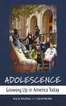 Adolescence: Growing Up in America Today - Joy G. Dryfoos, Carol Barkin