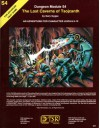 The Lost Caverns of Tsojcanth (Advanced Dungeons & Dragons Module S4) - Gary Gygax