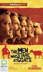 The Men Who Stare at Goats - Jon Ronson, Sean Mangan