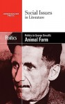 Politics in George Orwell's Animal Farm - Dedria Bryfonski