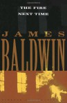 The Fire Next Time [With Headphones] - James Baldwin, Jesse L. Martin