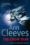 The Crow Trap (Vera Stanhope #1) - Ann Cleeves