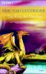 Der Ring der Drachen (Taschenbuch) - Eric Van Lustbader, Karin Will