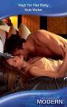 Kept for Her Baby (Mills & Boon Modern) - Kate Walker