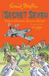 Secret Seven: 8: Three Cheers, Secret Seven - Enid Blyton