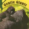 Gentle Giants - Cindy Rodriguez