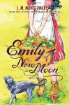 Emily of New Moon - L.M. Montgomery