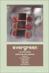 Evergreen: Six New Poets - Rob McLennan