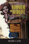 Boomer at Midlife - Mark Cain