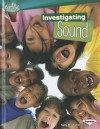 Investigating Sound - Sally M. Walker