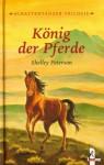 König der Pferde (Schattentänzer, #1) - Shelley Peterson, Martin Baresch