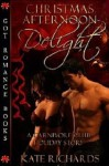 Christmas Afternoon Delight - Kate Richards