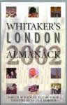 Whitaker's London Almanack 2002 - The Stationery Office, Gyles Brandreth, Vanessa White