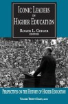 Iconic Leaders in Higher Education - Roger L. Geiger