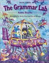 The Grammar Lab Book Three - Kenna Bourke, Korky Paul, David Mostyn