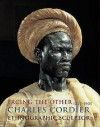 Facing the Other: Charles Cordier (1827-1905) Ethnographic Sculptor - Laure de Margerie, Edouard Papet, Christine Barthe, Maria Vigli