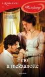 Fino a mezzanotte (I Romanzi Passione) (Italian Edition) - Lisa Kleypas, Marina Peri