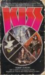 Kiss (A Savoy Rock'n'roll Book) - Robert Duncan