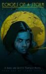 Echoes Of A Storm (Storm Series book 1) - Alan Scott, Saskia Schnell