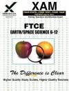 FTCE Earth/Space Science 6-12 - Sharon Wynne