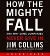 How the Mighty Fall (Audio) - Jim Collins