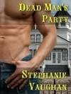 Dead Man's Party - Stephanie Vaughan