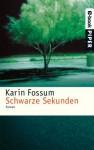 Schwarze Sekunden: Roman (German Edition) - Karin Fossum, Gabriele Haefs