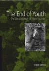 The End of Youth - Robert Gibson