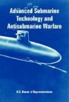 Advanced Submarine Technology and Antisubmarine Warfare - United States House of Representatives