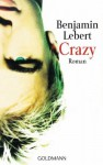 Crazy - Benjamin Lebert