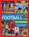 The Kingfisher Football Encyclopedia - Clive Gifford