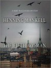 Fifth Woman (Audio) - Henning Mankell, Dick Hill