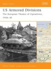 "US Armored Divisions: The European Theater Of Operations, 1944–45"" - Steven J. Zaloga"