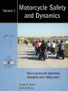Motorcycle Safety and Dynamics: Vol 1 - B&W - James R. Davis