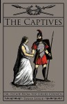 The Captives: Or, Escape from the Druid Council - Emma Leslie